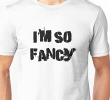 Iskybibblle Products/ I'm so fancy Unisex T-Shirt