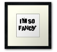 Iskybibblle Products/ I'm so fancy Framed Print