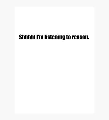 Pee-Wee Herman - Shhhh! I'm Listening to Reason - Black Font Photographic Print