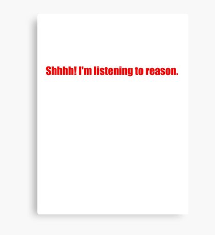 Pee-Wee Herman - Shhhh! I'm Listening to Reason - Red Font Canvas Print