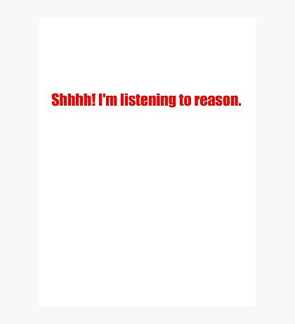 Pee-Wee Herman - Shhhh! I'm Listening to Reason - Red Font Photographic Print