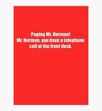 Pee-Wee Herman - Paging Mr Herman - White Font Photographic Print