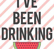 Drunk In Love - I've Been Drinking Watermelon. by Mark Gillett