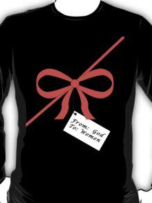 God's Gift To Women Tee T-Shirt