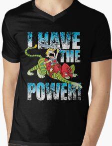 I HAVE THE POWER!!! Mens V-Neck T-Shirt