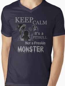 keep calm its a pit bull not a freakin monster Mens V-Neck T-Shirt