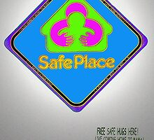 Safe Place sign by DAdeSimone