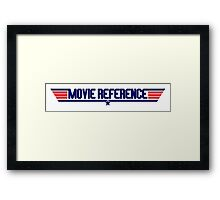 Movie Reference - Top Gun Framed Print