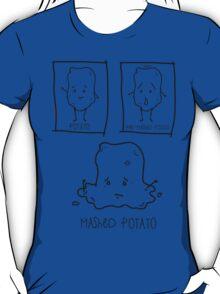 Mashed Potato T-Shirt