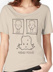 Mashed Potato Women's Relaxed Fit T-Shirt