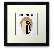 BEAUTY / PSYCHO Framed Print