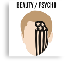 BEAUTY / PSYCHO Canvas Print