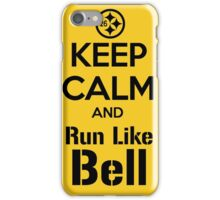 Keep Calm and Run Like Bell .2 iPhone Case/Skin