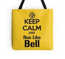 Keep Calm and Run Like Bell .2 Tote Bag