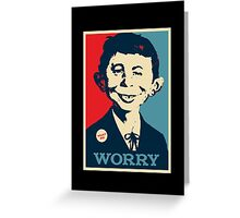 WHAT ME WORRY Greeting Card