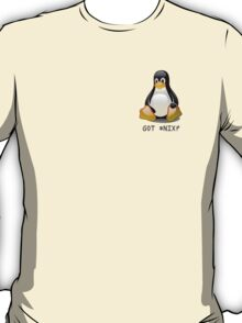 Linux - Got *Nix? T-Shirt