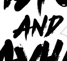 Chaos and Mayhem Sticker