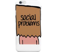 Social Problems iPhone Case/Skin