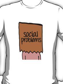 Social Problems T-Shirt