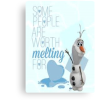 Frozen: Some People are Worth Melting For (Olaf) Canvas Print