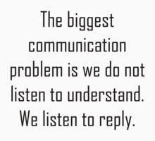 The Biggest Communication Problem! by Mike Bronson