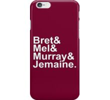 Bret & Mel & Murray & Jemaine iPhone Case/Skin