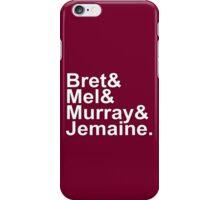 Bret & Mel & Murray & Jemaine iPhone Case/Skin