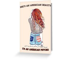 American Beauty/American Psycho Greeting Card