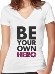 GOWOMAN SLOGAN TEES | Be Your Own Hero (Original) Women's Fitted V-Neck T-Shirt