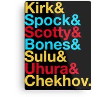 STAR TREK ORIGINAL  Mr. Spock Captain Kirk Uhura Sulu Mr. Chekhov Dr. Bones McCoy  Metal Print
