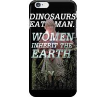 "Jurassic Park - ""Dinosaurs eat Man. Woman inherits the Earth"" iPhone Case/Skin"