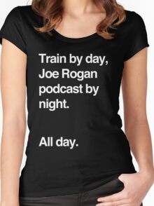 Train by day, Joe Rogan podcast by night - All Day - Nick Diaz - Helvetica Women's Fitted Scoop T-Shirt
