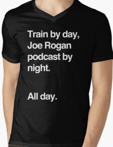 Train by day, Joe Rogan podcast by night - All Day - Nick Diaz - Helvetica Mens V-Neck T-Shirt