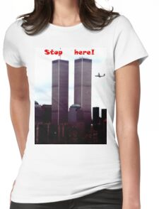 Stop Here! Womens Fitted T-Shirt