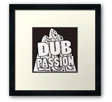 DUB PASSION WHITE  Framed Print