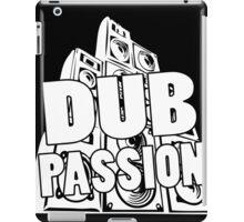 DUB PASSION WHITE  iPad Case/Skin