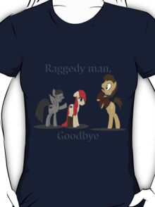 Goodbye Raggedy Doctor T-Shirt
