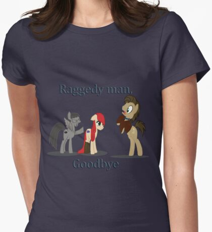 Goodbye Raggedy Doctor Womens Fitted T-Shirt