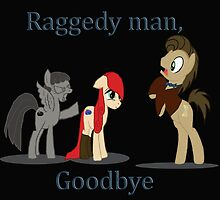 Goodbye Raggedy Doctor by Jadedragonfly84