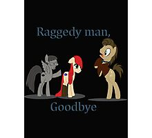 Goodbye Raggedy Doctor Photographic Print