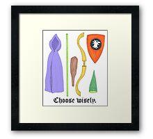 Choose Wisely. Framed Print