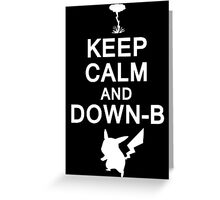 Keep Calm and Down-B Pikachu [White Print] Greeting Card