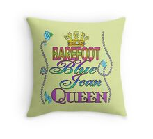 Barefoot Blue Jean Queen Throw Pillow