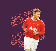 There's Only One David Beckham Unisex T-Shirt