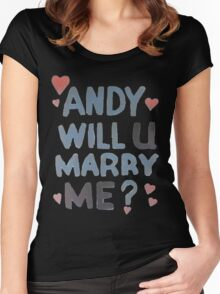 Andy Will U Marry Me? Women's Fitted Scoop T-Shirt