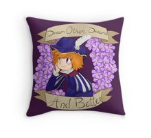 Dream Other Dreams Throw Pillow