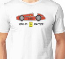1952-53 Ferrari 500 Tipo, Double F1 championship winning car Unisex T-Shirt