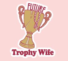 FUTURE TROPHY WIFE Kids Tee