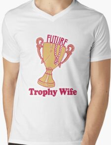 FUTURE TROPHY WIFE Mens V-Neck T-Shirt