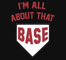 I'm All About That Base by Josh Eisenmann